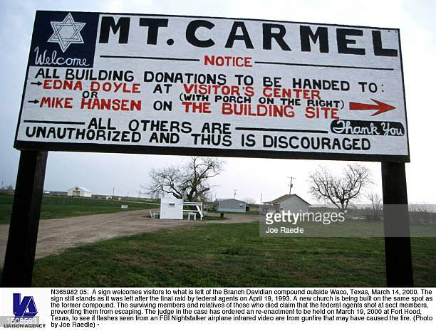 A sign welcomes visitors to what is left of the Branch Davidian compound outside Waco Texas March 14 2000 The sign still stands as it was left after...