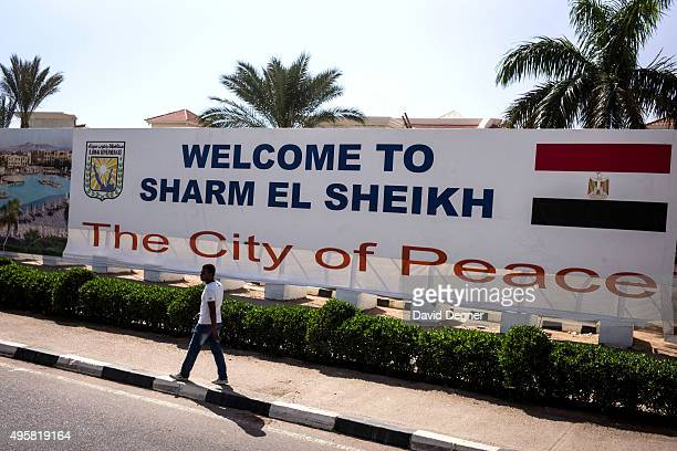 A sign welcoming visitors to Sharm blocks the view of a new development on November 05 2015 in Sharm ElSheikh Egypt British flights going to and from...