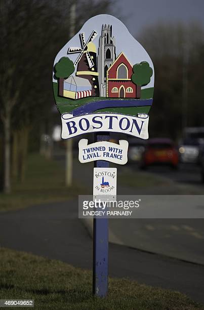 A sign welcoming visitors to the market town of Boston in Lincolnshire on March 5 2015 For centuries the town of Boston in eastern England saw its...