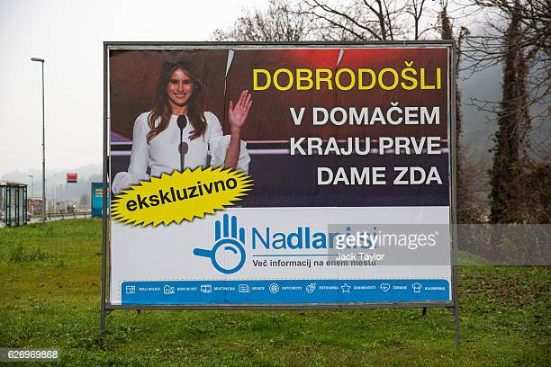 A sign which reads 'Welcome to the Hometown of the First Lady' in Slovenian is pictured on November 27 2016 in Sevnica Slovenia Born in Slovenia...