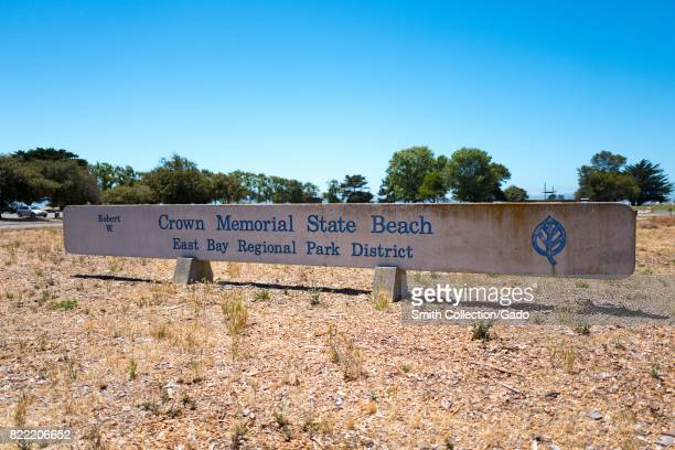 Signage for Crown Memorial State Beach an East Bay Regional Park in the San Francisco Bay Area town of Alameda California July 20 2017