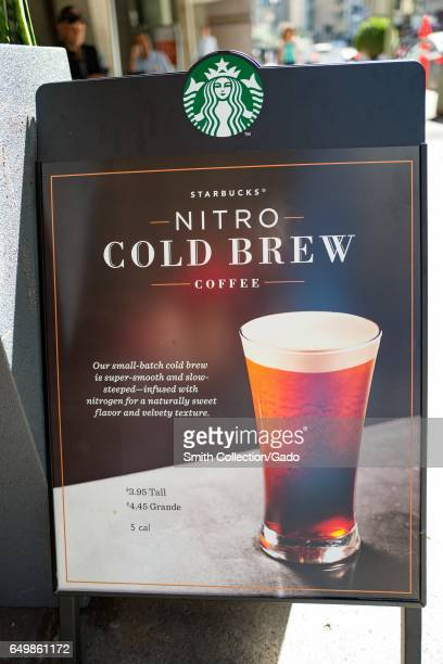 Signage for Starbucks Nitro Cold Brew coffee in the Financial District neighborhood of San Francisco California September 26 2016 Nitro Cold Brew is...