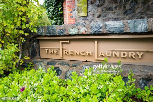 Signage for the French Laundry restaurant in Yountville Napa Valley California operated by chef Thomas Keller and known for being one of the few...
