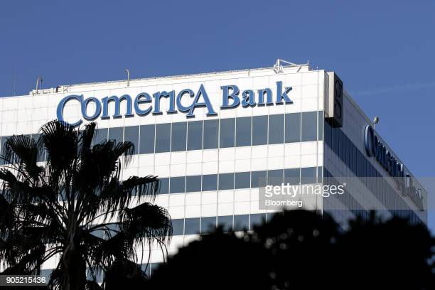 Signage is displayed at the Comerica Bank office building in Sherman Oaks California US on Wednesday Jan 10 2018 Comerica Bank is scheduled to...