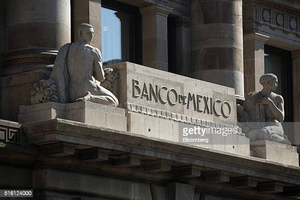 Signage is displayed on the exterior of Mexico's central bank headquarters the Banco de Mexico in Mexico City Mexico on Tuesday March 15 2016 Mexico...