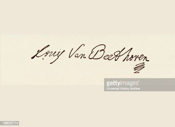 Signature Of Ludwig Van Beethoven 1770 To 1827 German Composer And Pianist
