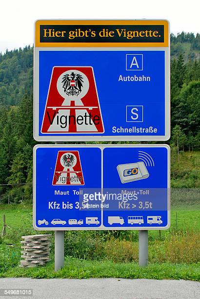 Signpost with reference to the vignette duty on motorways in Austria.