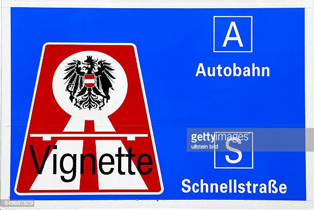 Signpost with reference to the vignette duty on motorways in Austria