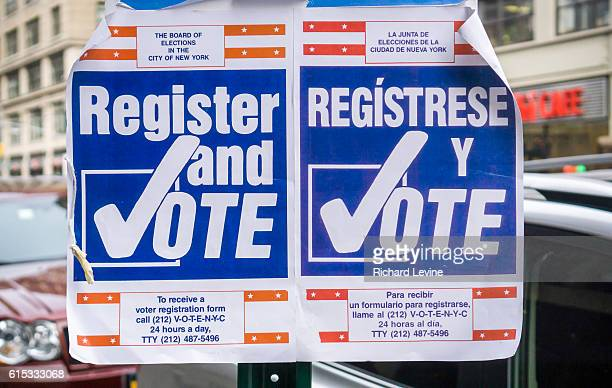 Signs encouraging voter registration in New York on Saturday March 19 2016
