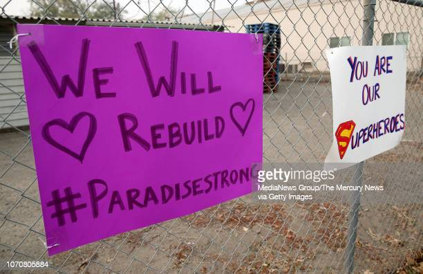 Signs thanking first responders for their work in the Camp Fire are seen across from the Cal Fire Incident Command Center at the Silver Dollar...