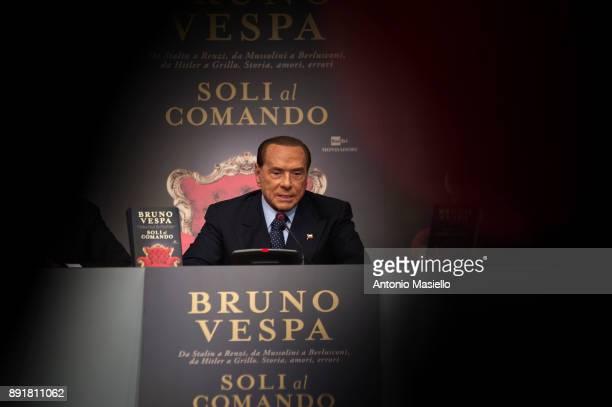 Silvio Berlusconi Forza Italia leader speaks during the book launch of Bruno Vespa 'Soli al Comando' on December 13 2017 in Rome Italy