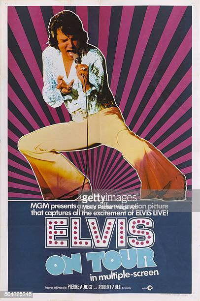 Singer and actor Elvis Presley appears on the poster for the MGM music documentary 'Elvis on Tour' directed by Robert Abel and Pierre Adidge 1972