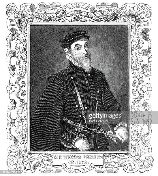 Sir Thomas Gresham - from the painting in Mercers' Hall, 1844. Portrait of English merchant and financier Sir Thomas Gresham, founder of the Royal...
