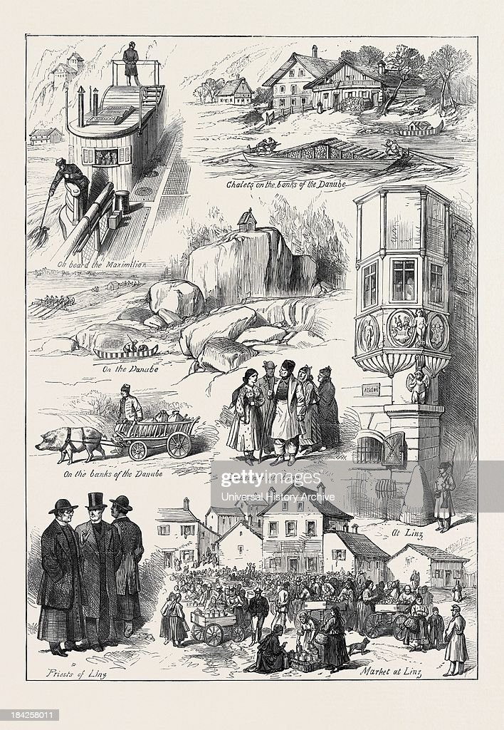 Sketches On The Road To Vienna: On Board The Maximilian; Chalets On The Banks Of The Danube; On The Danube; Peasants At Linz; At Linz; Priests Of Linz; Market At Linz; 1873 : News Photo