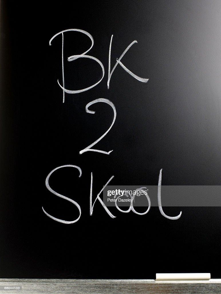 BK 2 Skool on blackboard. : Stock Photo