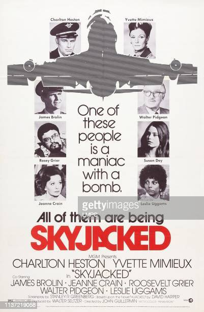 Skyjacked poster US poster art clockwise from top left Charlton Heston Yvette Mimieux Walter Pidgeon Susan Dey Leslie Uggams Jeanne Crain Rosey Grier...