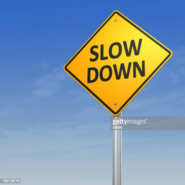 Slow Down Warning Sign