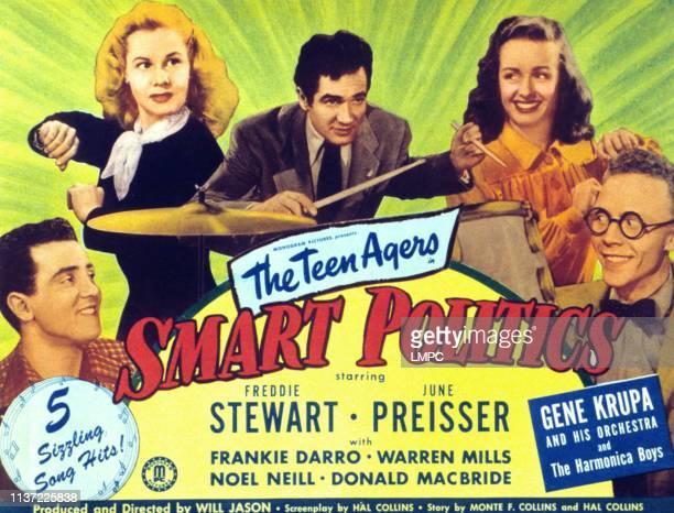 Smart Politics, poster, from left, Freddie Stewart, June Preisser, Gene Krupa, Noel Neill, Warren Mills, 1948.