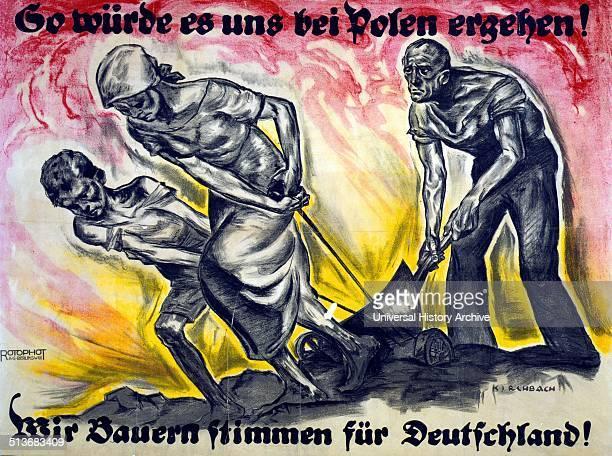 So würde es uns bei Polen erehen Wir Bauern stimmen für Deutschland This is what it would be like for us in Poland We farmers vote for Germany Poster...
