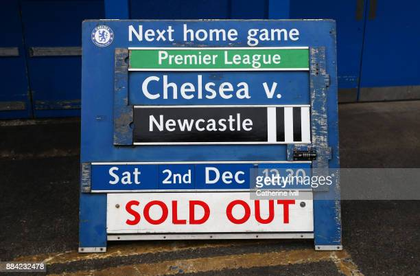 A 'sold out' sign is seen prior to the Premier League match between Chelsea and Newcastle United at Stamford Bridge on December 2 2017 in London...