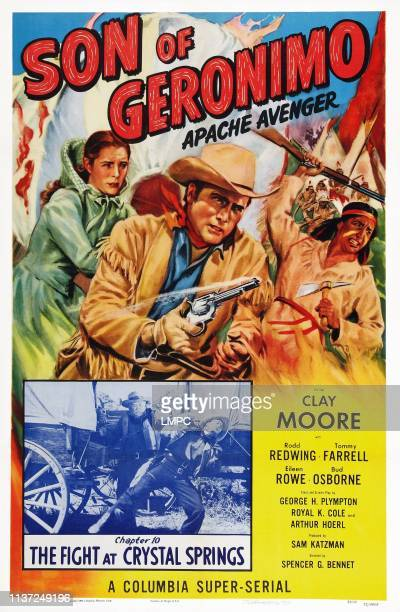 Apache Avenger poster US poster art from left Eileen Rowe Clayton Moore Rodd Redwing Chapter 10 'The Fight at Crystal Springs' 1952
