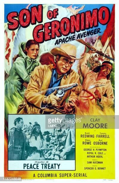 Apache Avenger poster US poster art top from left Eileen Rowe Clayton Moore Rodd Redwing inset left Clayton Moore inset center Rodd Redwing Chapter...