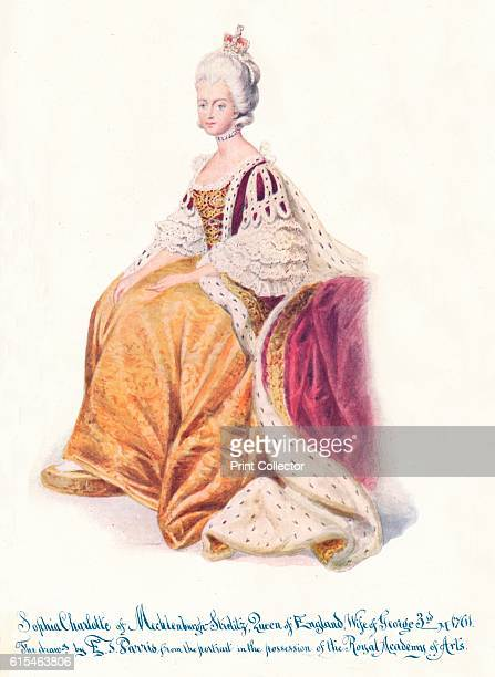 Sophia Charlotte of Mecklenburgh Strellitz Queen of England Wife of George 3rd' 1911 Charlotte of MecklenburgStrelitz wife of King George III She was...