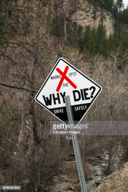 South Dakota Spearfish Canyon Why die highway sign to warn drivers to drive safely