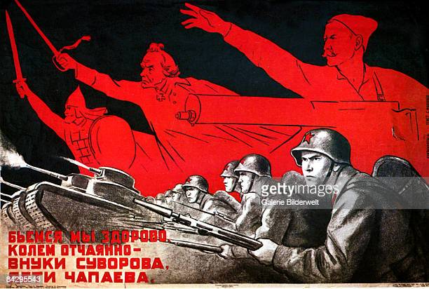 A Soviet poster from World War II exhorting the soldiers to 'Fight bravely sons of Suvorov and Chapayev' 1941 From left to right Russian military...
