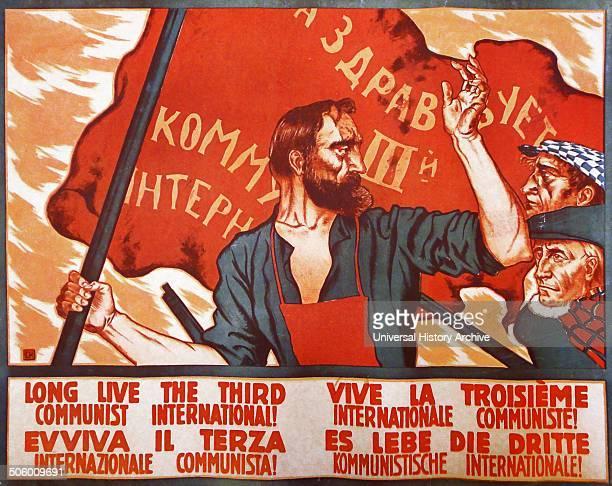 Soviet propaganda poster for the Third International The Communist International abbreviated as Comintern and also known as the Third International...