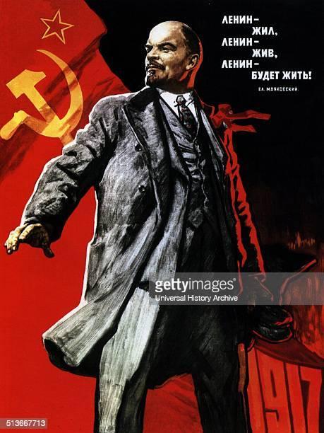 Soviet propaganda poster Text reads 'Lenin lived Lenin is alive Lenin will live' Lenin was a Russian communist revolutionary politician and political...