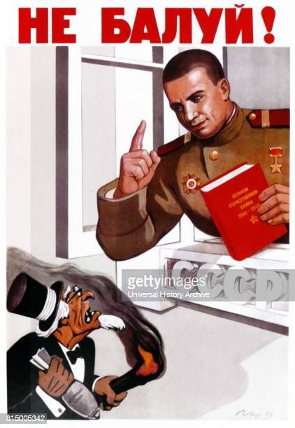 Soviet Russian propaganda poster delivering a warning to the USA not to meddle with atomic weapons The beginning of the Cold War is represented in...