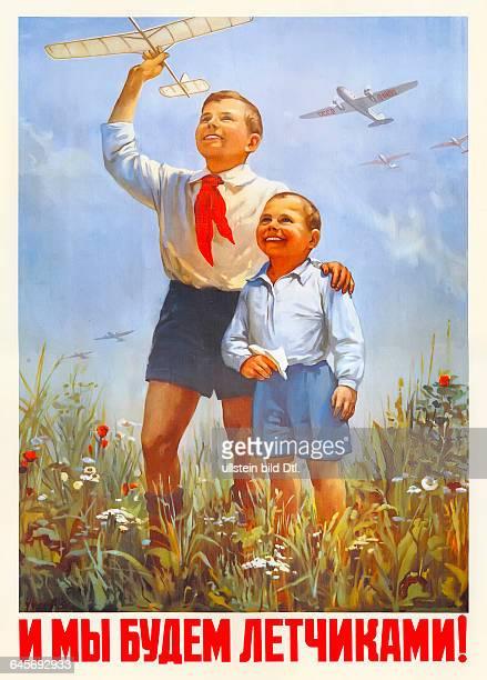 Sowjetunion Agitation und Propaganda sowjetisches Plakat Plakattext Auch wir werden Flieger Grafik Juri Tschudow