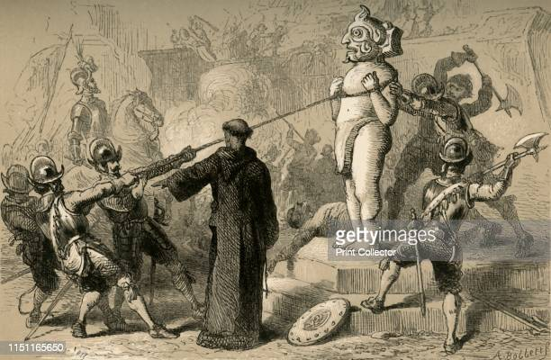 Spaniards Destroying Mexican Idols', . A priest looks on as a religious idol is pulled down by Spanish soldiers. Invading Europeans destroyed...