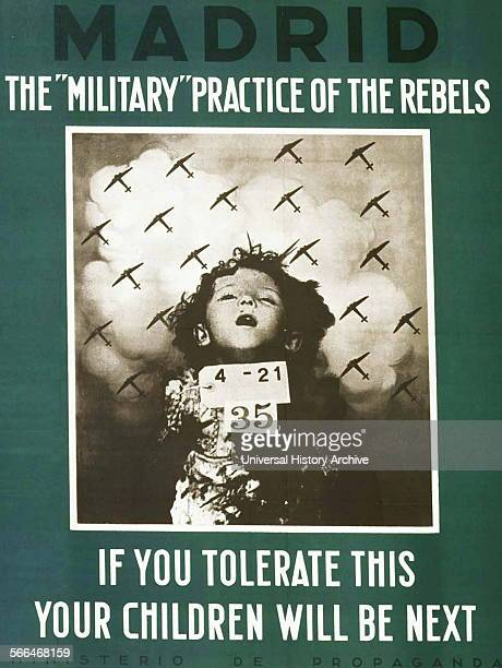 Spanish Civil War English language republican propaganda poster The military' practice of the rebels If you tolerate this your children will be next...