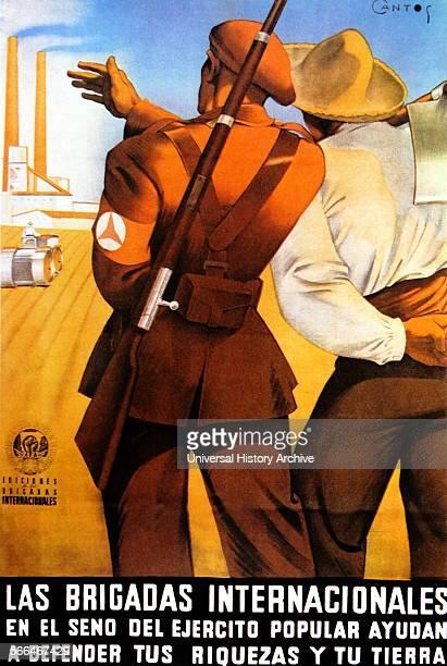 Spanish Civil War, International brigade, propaganda poster 'Las Brigadas Internacionales en el seno del Ejercito popular ayudan a defender tus...