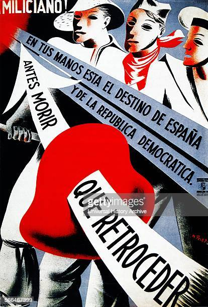 Spanish Civil War republican propaganda poster by Miguel Prieto 'Miliciano antes morir que retroceder' 'Militiaman rather die than retreat' 1936