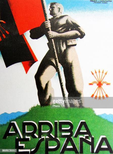 Arriba Espana Spain arise published by the right wing Falange movement 1936 Shows a Falangist standing on hill top holding a flag with Falange symbol...