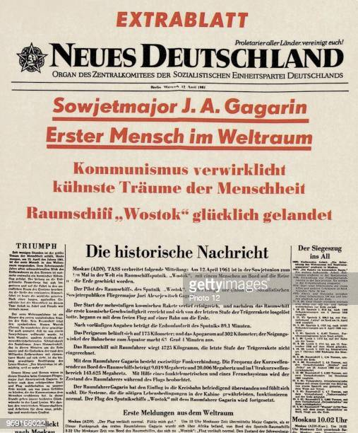 Special issue of the GDR newspaper Neues Deutschland YA Gagarin Soviet cosmonaut who on April 12 1961 became the first man to travel into space