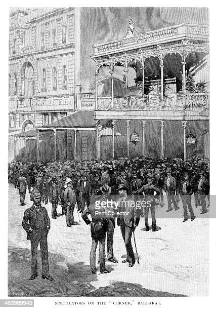 Speculators On The 'Corner' Ballarat Australia 1886 The town of Ballarat was founded in 1852 after gold was discovered nearby Wood engraving from...