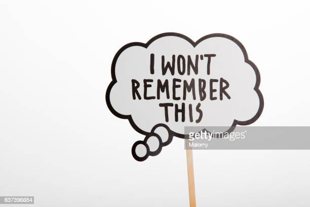 Speech Bubble or Sign: I Won´t Remember This. Symbolizing Alzheimer