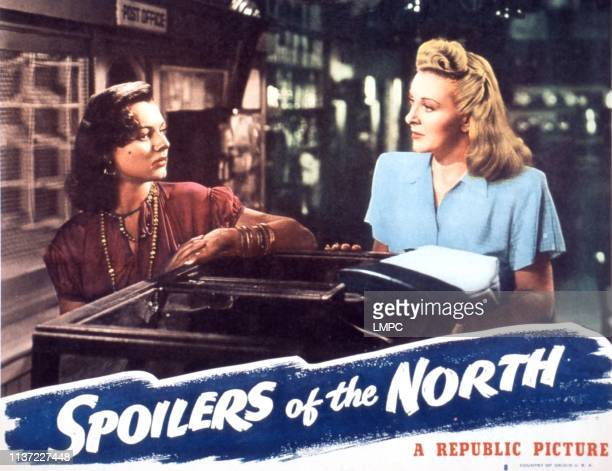 Spoilers Of The North lobbycard from left Lorna Gray Evelyn Ankers 1947