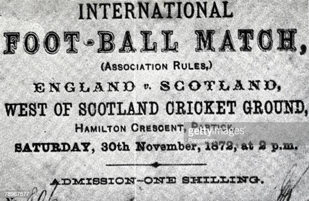 Sport Football A ticket for the first ever England v Scotland international fixture which was played on the 30th November 1872 at the West of...