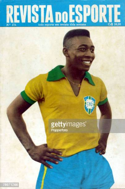 Sport Football July 1962 Pele of Brazil on the front cover of the sports magazine Revista Do Esporte Pele perhaps the greatest footballer ever...