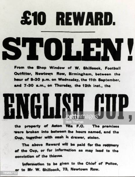 1895 A reward notice posted by Birmingham Police in 1895 after the FACup had been stolen from a local shop window where it had been on display...