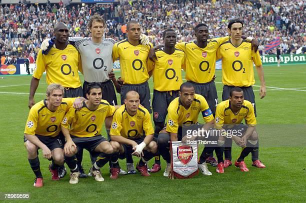 Sport Football UEFA Champions League Final Paris 17th May 2006 Barcelona 2 v Arsenal 1 Arsenal team group Back Row LR Sol Campbell Lens Lehmann...