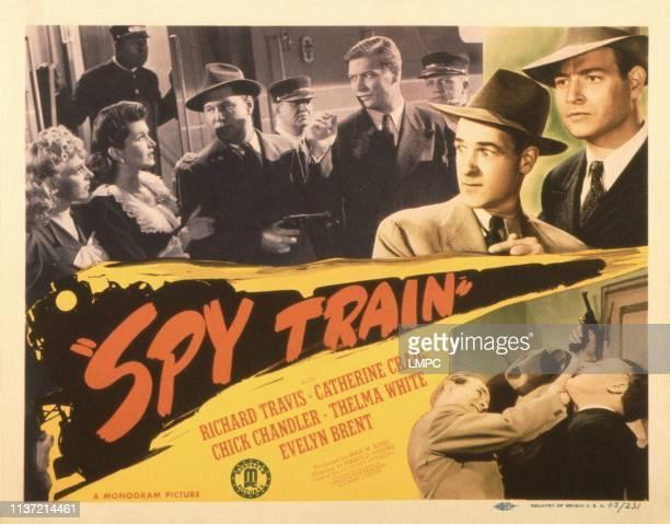 Spy Train poster US poster top from left Thelma White Catherine Craig Paul McVey Richard Travis Chick Chandler Richard Travis 1943