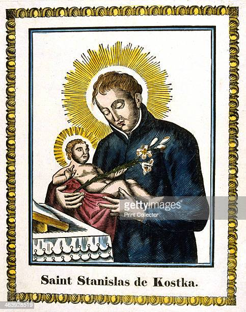 St Stanislas Kostka 16th century Polish Saint 19th century Stanislas Kostka entered the Jesuit order at Rome when aged 17 He died after 9 months of...