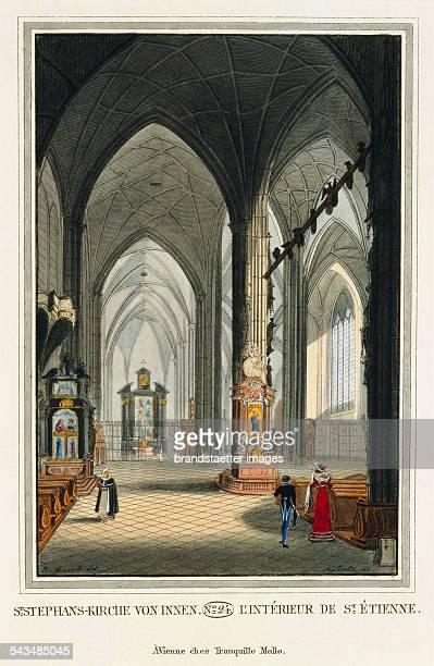St StephansKirche von innen 1825 Colored copper engraving Journal No 24 from >Wiens vorzüglichste Gebäude und Monumente Les principaux batiments et...