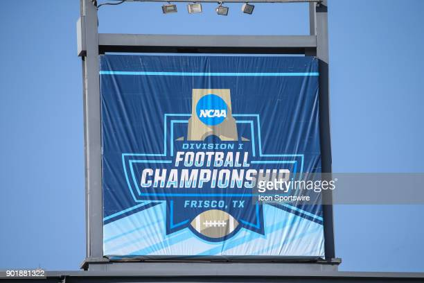 Stadium banner during the FCS National Championship game between North Dakota State and James Madison on January 6 2018 at Toyota Stadium in Frisco TX